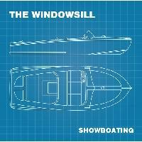 the Windowsill - Showboating
