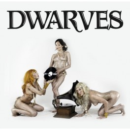 The Dwarves - The Dwarves Invented Rock n Roll